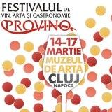 Festivalul de Vin, Artă şi Gastronomie PROVINO Cluj-Napoca